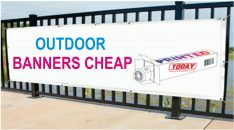 Outdoor Banners Cheap