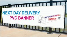 Next Day Delivery PVC Banners